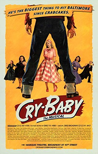 Cry-Baby-the-Musical-Poster-Broadway-Theater-Play-11x17-MasterPoster-Print-11x17-0