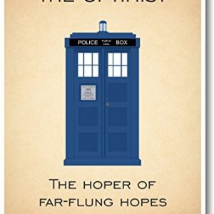 Doctor-Who-Tardis-I-Am-and-Always-Will-Be-the-Optimist-New-Quote-Poster-0