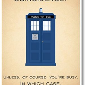 Doctor-Who-Tardis-Never-Ignore-Coincidence-New-Quote-Poster-0