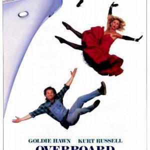 Overboard-Movie-Poster-27-x-40-Inches-69cm-x-102cm-1987-Goldie-HawnKurt-RussellKatherine-HelmondRoddy-McDowallEdward-Herrmann-0