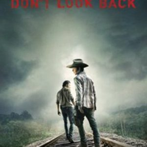 Walking-Dead-Poster-Dont-Look-Back-Official-AMC-Merch-24x36-0