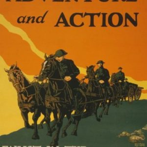 World-War-I-Poster-Adventure-and-action-Enlist-in-the-field-artillery-US-Army-0