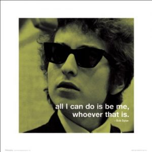 Bob-Dylan-Be-Me-Iphilosophy-Classic-Rock-Music-Quote-Poster-Print-16-by-16-0
